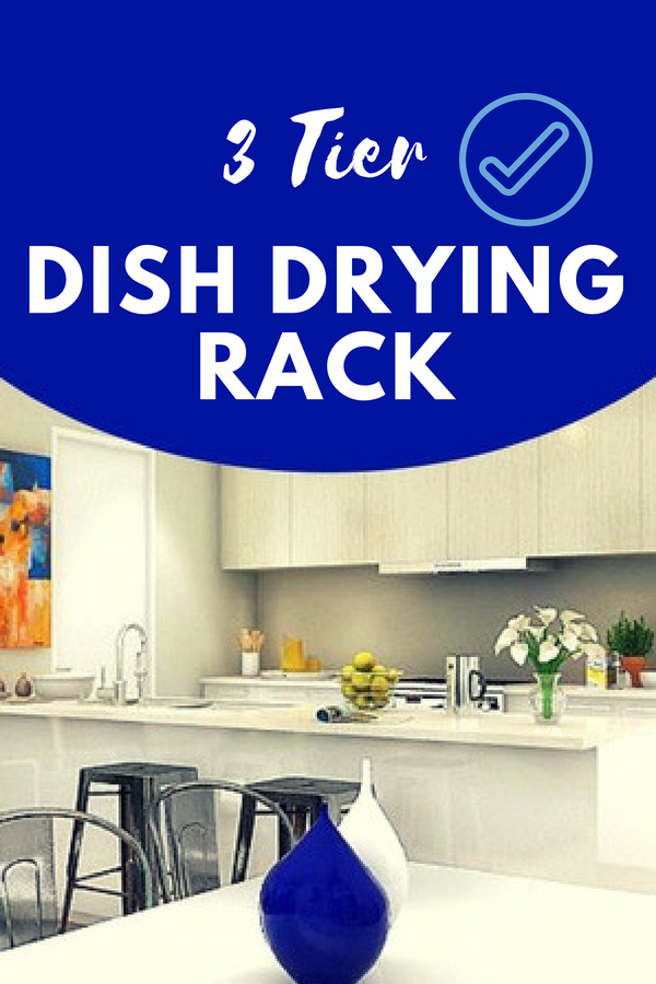 3 Tier Dish Drying Rack