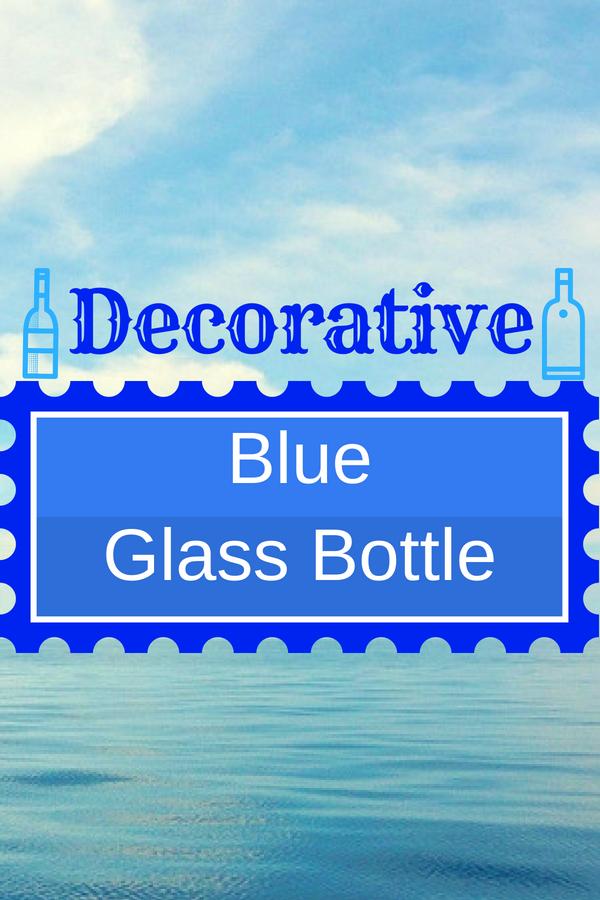 Decorative Blue Glass Bottles