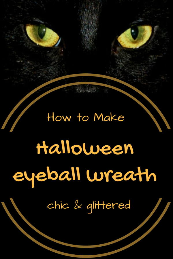 How to Make a Glittered Halloween Eyeball Wreath