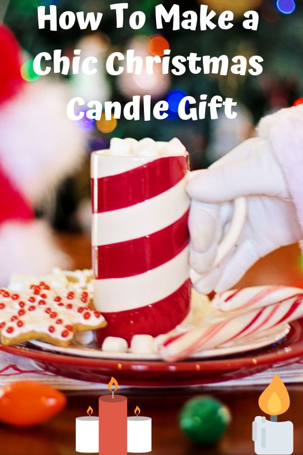 How To Make a Chic Christmas Candle Gift