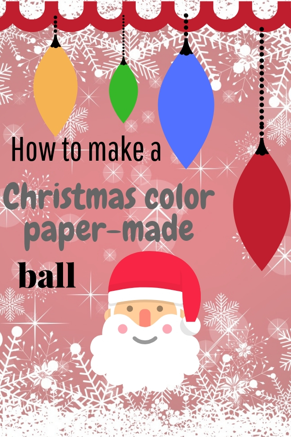 How to Make a Color Paper Made Ball for Christmas