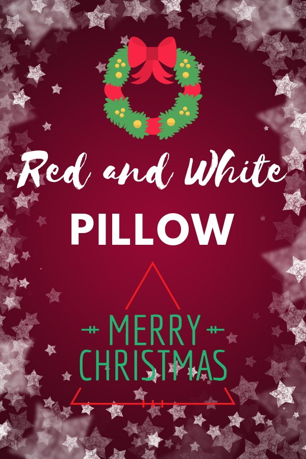 Red and White Christmas Pillows