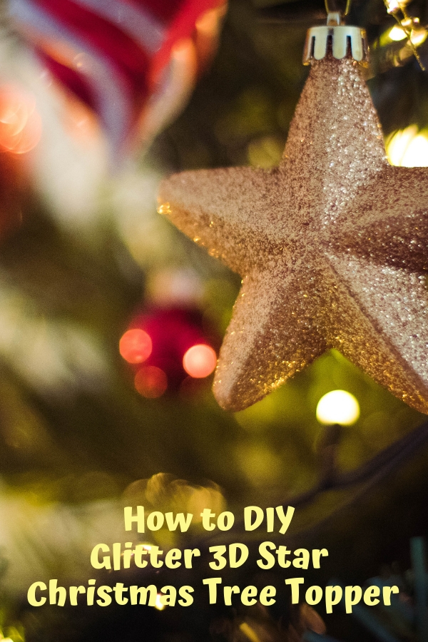 How to DIY Glitter 3D Star Christmas Tree Topper