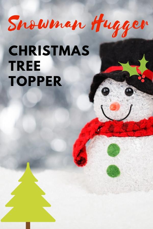 Christmas Tree Topper Snowman Hugger