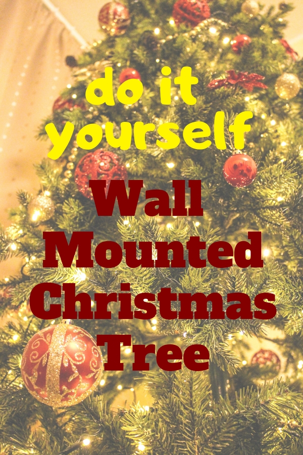 How to DIY a Charming Wall Mounted Christmas Tree