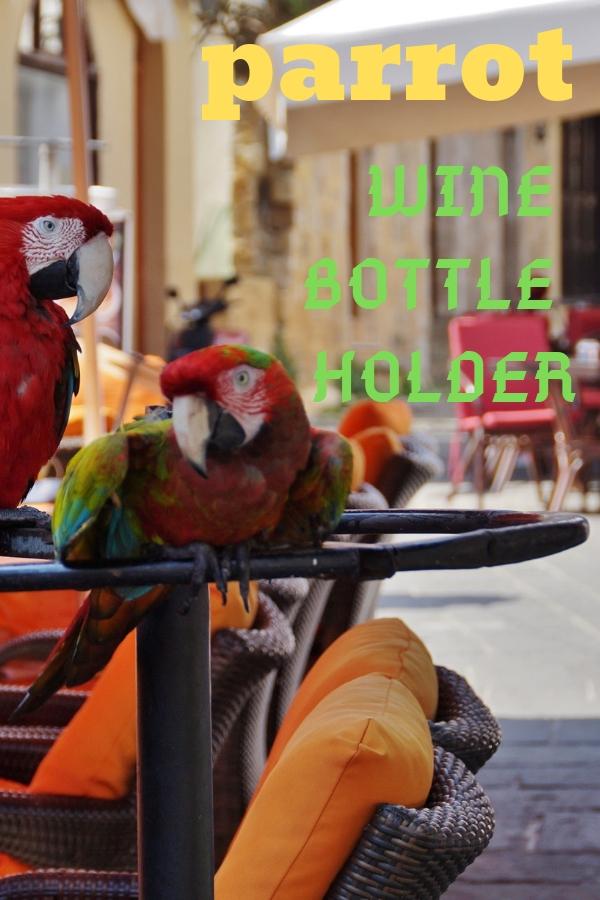 Parrot Wine Bottle Holder
