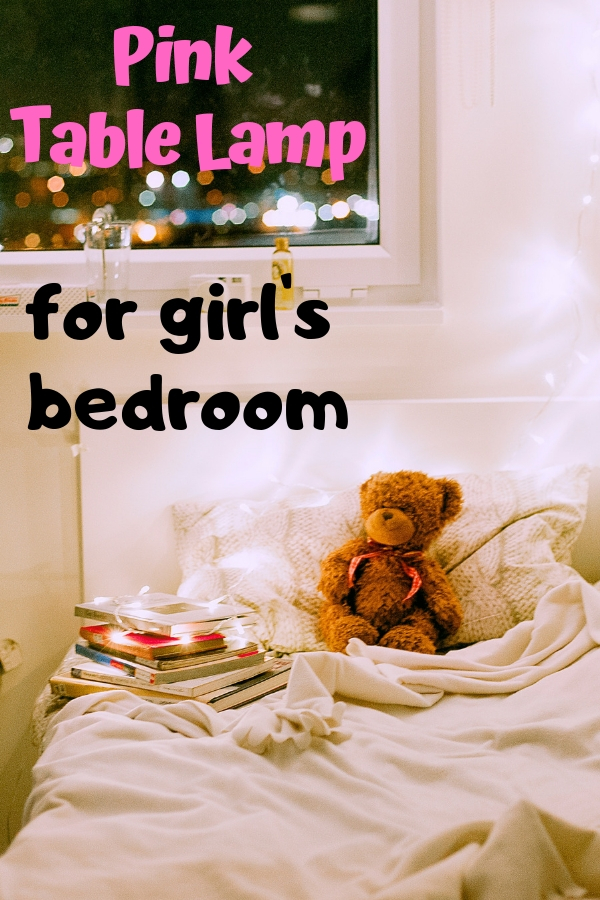 Pink Table Lamp for Girl