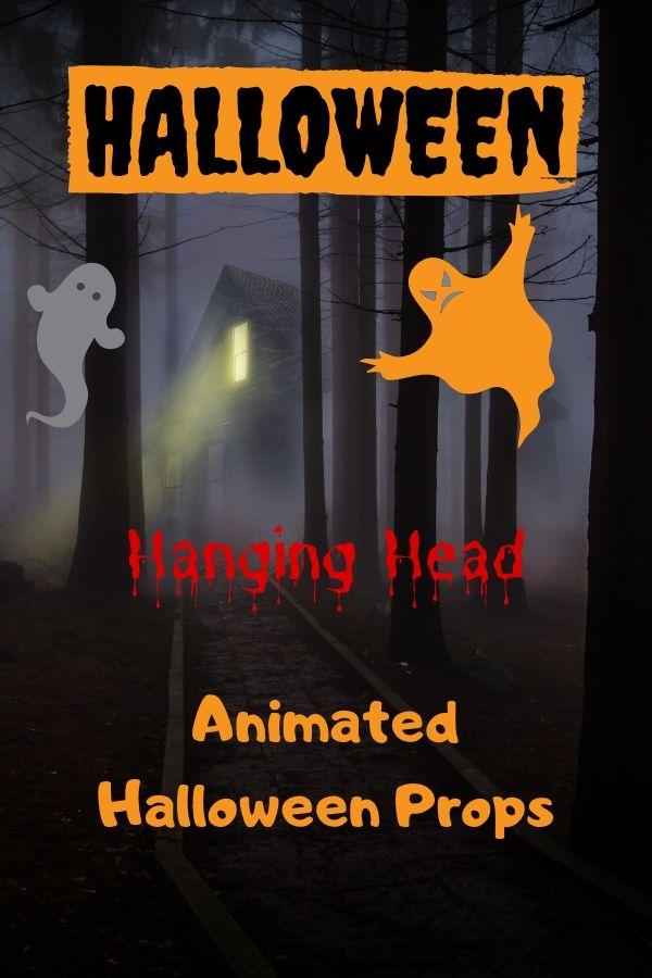 Spooky Hanging Head Animated Halloween Props