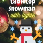 tabletop snowman with lights