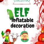 inflatable elf christmas decoration