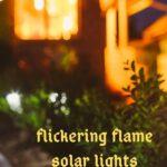 flickering flame solar lights lantern