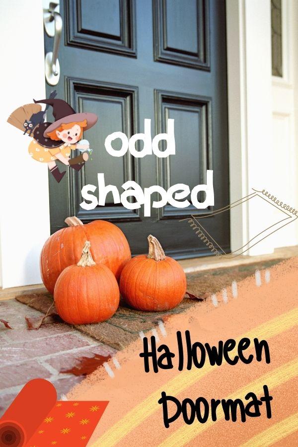Odd Shaped Door Mats for Halloween
