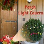 Porch Light Covers Christmas
