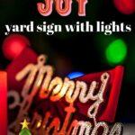 joy christmas yard sign with lights